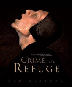 Crime and Refuge, Odd Nerdrum, Hanne Nabintu Herland