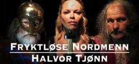 Fryktløse Nordmenn VIkingtid Halvor Tjønn, Herland Report