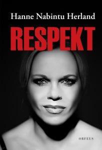 Respekt. Hanne Nabintu Herland