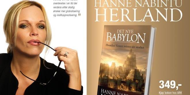 """""""Det nye Babylon"""": Herland siterer alt som norsk akademia ikke vil ta opp, Hanne Nabintu Herland"""