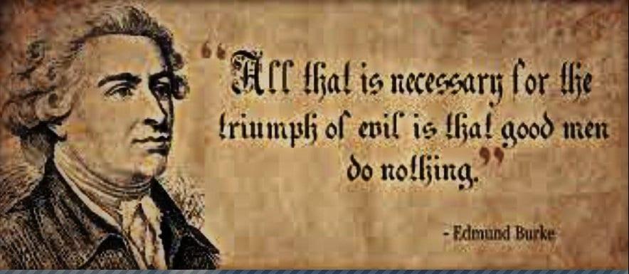 Edmund Burke quote Conservative philosopher Edmund Burke: