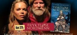 Fryktløse Nordmenn bok om Vikingtid