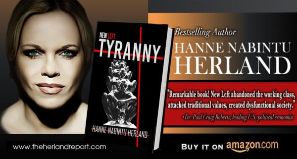 Black Lives Matter anarchy riots is the very reason Trump will be reelected: New Left Tyranny, Hanne Herland