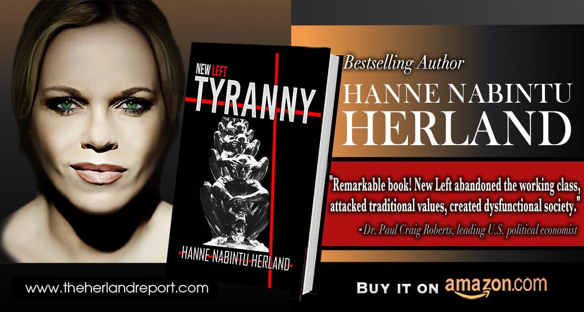 New Left Tyranny by bestselling author Hanne Nabintu Herland