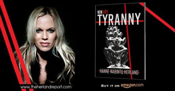 New Left Tyranny by bestselling author Hanne Nabintu Herland Report, Reginald Davis