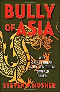 New BOOK: Bully of Asia COVID-19 Engineered In China Lab, vaccine unlikely, says Stephen W. Mosher