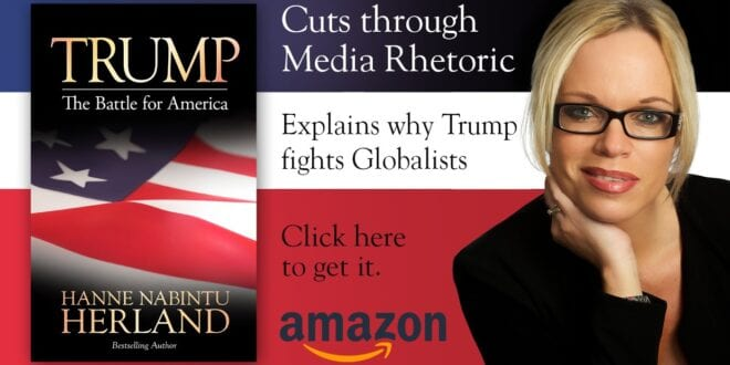New Book Trump. The Battle for America by Bestselling author Hanne Nabintu Herland, Herland Report