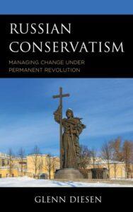 Glenn Diesen new book Russian Conservatism. Glenn Diesen: How Russia left Communism and embraced Russian Conservatism